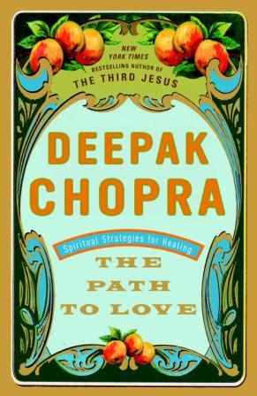 The Path to Love Deepak Chopra